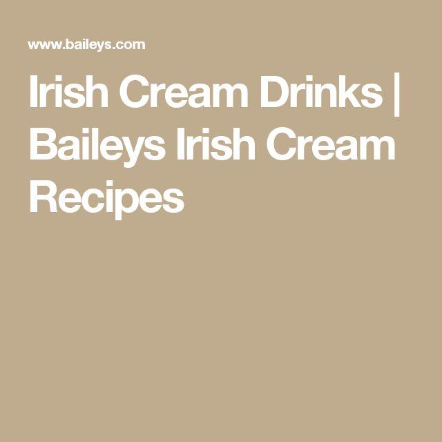 Irish Cream Drinks | Baileys Irish Cream Recipes