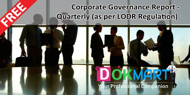This document contains format of Corporate Governance Report-quarter as per SEBI (LODR) Regulation in MS Excel format making it handy for use.