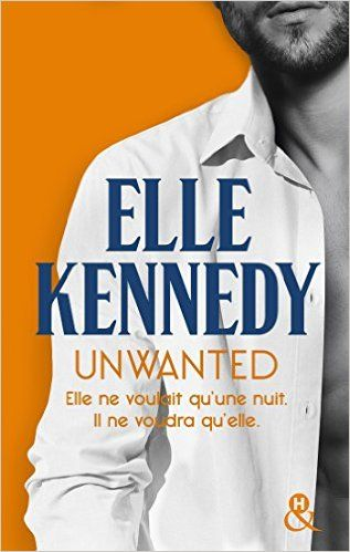 Telecharger Unwanted de Elle Kennedy Kindle, PDF, eBook, Unwanted de Elle Kennedy PDF Gratuit