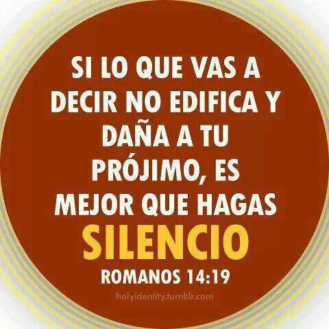 Romanos 14:19   si eso hubiese pensado jacs.... pero decidio lastimarme