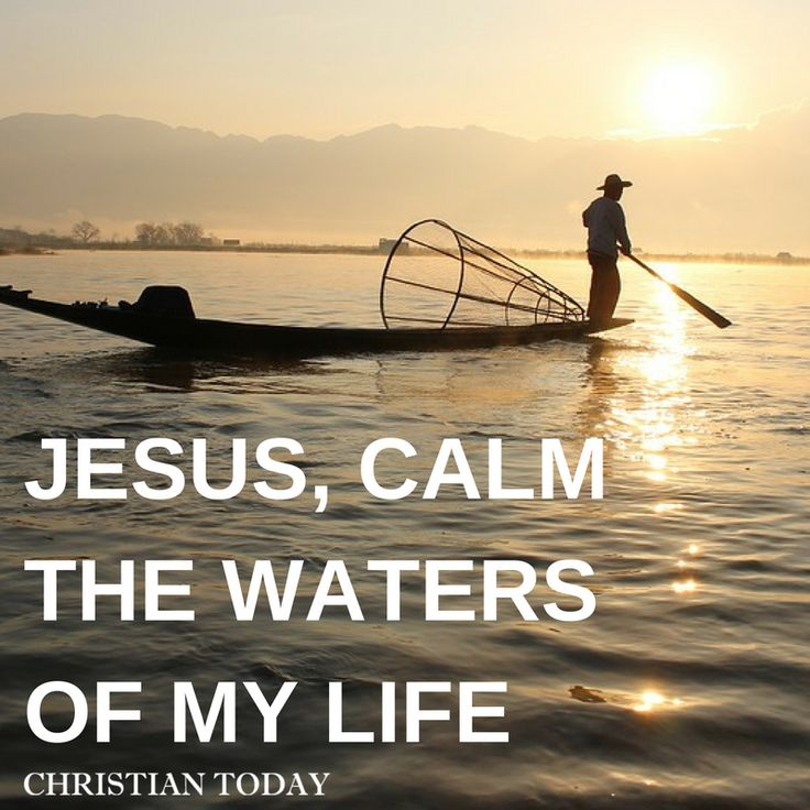 a reflection on jesus ability to calm the storm of life When john recounted the scene of the apostles being alone at sea in a storm he described and jesus had to calm them with a this reflection is courtesy.