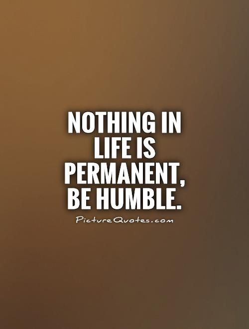 being humble quotes | Humble Quotes And Sayings Be humble picture quote #1