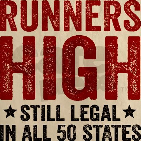 Runners High Still Legal In All 50 States Cinch Sack #running #motivation #funny