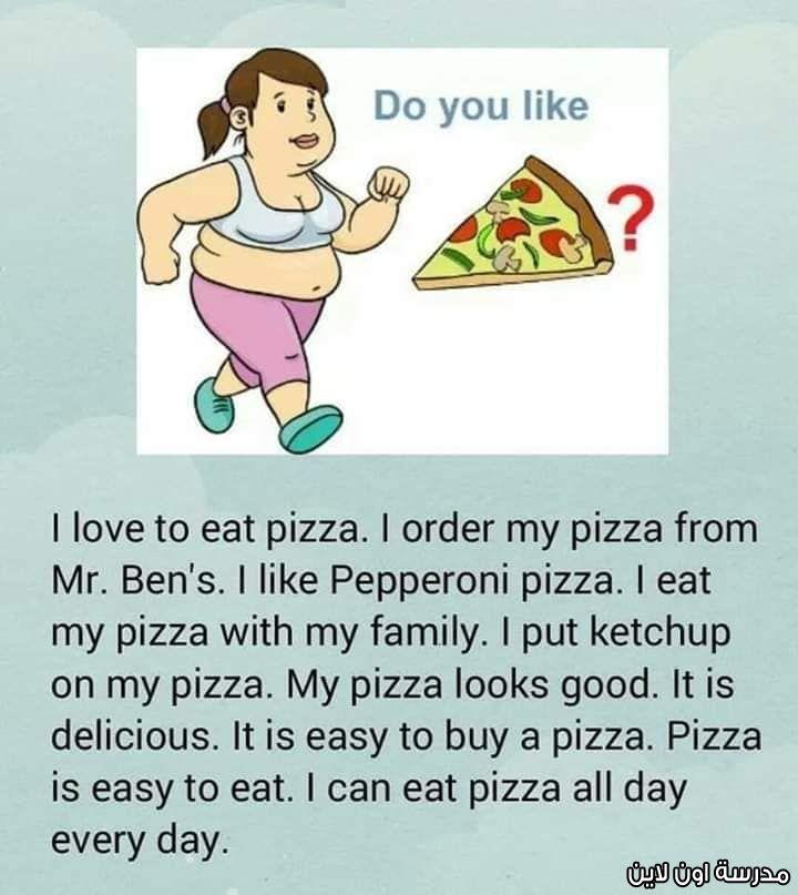 7 قصص قصيرة جدا باللغة الانجليزية لتلاميذ اولى ابتدائى مدرسة اون لاين Eat Pizza My Love Pepperoni Pizza