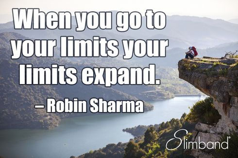 When you go your limits, your limits expand - Robin Sharma #MotivationalMonday