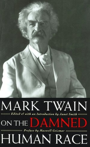 """The Damned Human Race"" By Mark Twain Essay Sample"
