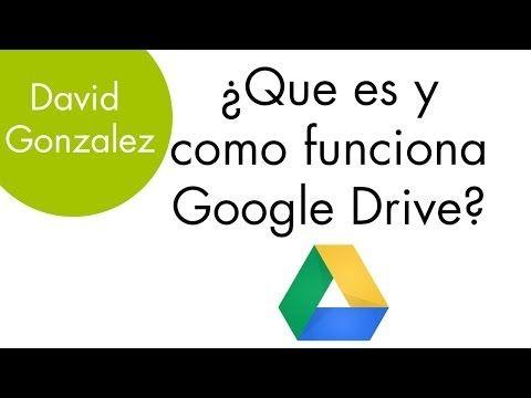 Tutorial Español - ¿Que es y como funciona Google Drive?