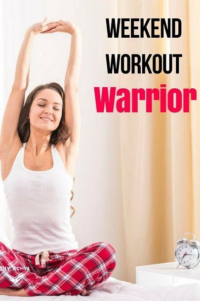 We strive so hard to be perfect with our fitness during the week, but as soon as the weekend hits, it's over! Try these weekend workout warrior tips!