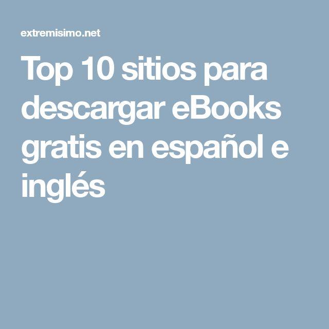 Top 10 sitios para descargar eBooks gratis en español e inglés