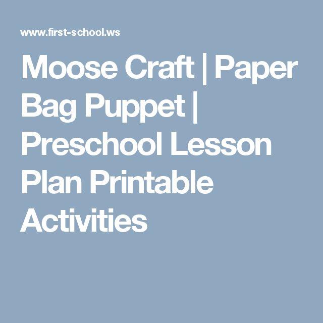 Moose Craft | Paper Bag Puppet | Preschool Lesson Plan Printable Activities