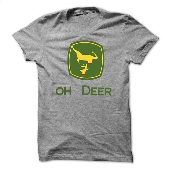 Oh Deer John - #teens #best sweatshirt. PURCHASE NOW => https://www.sunfrog.com/Outdoor/Oh-Deer-John.html?60505