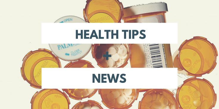 All your health tips and news
