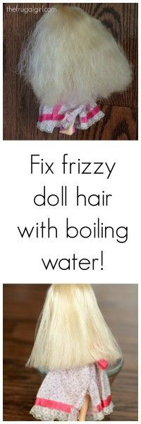 How to fix frizzy doll/pony hair with boiling water (yup!)