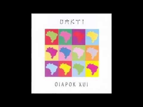 Oiapok Xui - Uakti - YouTube