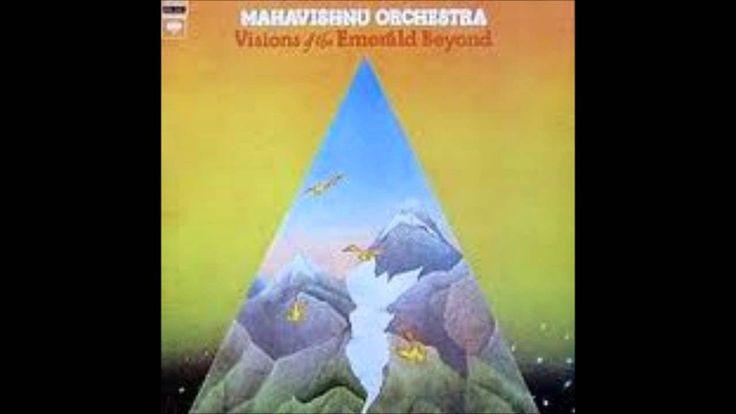 Mahavishnu Orchestra - Visions of the Emerald Beyond FULL ALBUM HD (+lis...