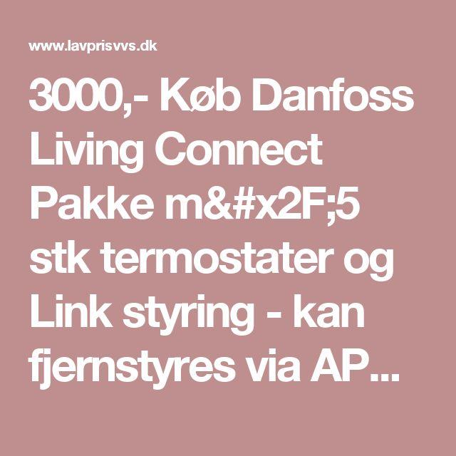 3000 k b danfoss living connect pakke m 5 stk - Danfoss living connect ...