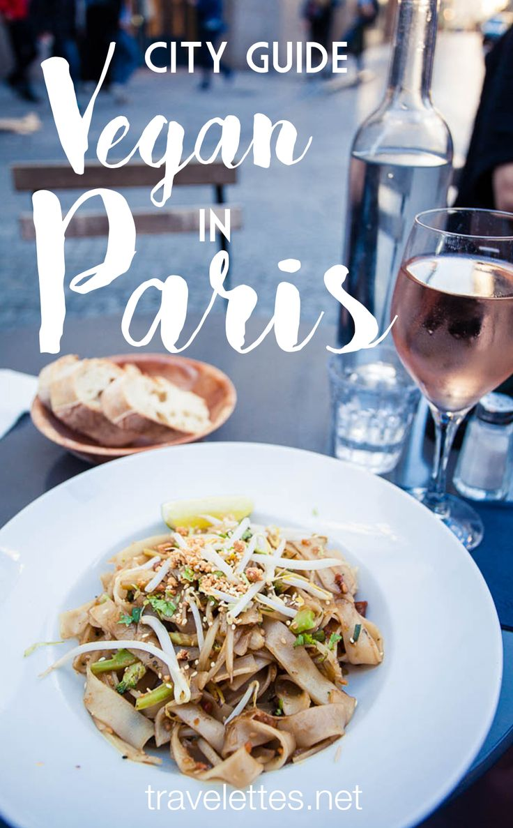 Yes, you can travel Paris as a vegan—just bring this vegan Paris city guide along to make sure you hit all the hotspots.