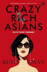 Mata Bukuen: Kevin Kwan: Crazy Rich Asians (Kaya Tujuh Turunan)...