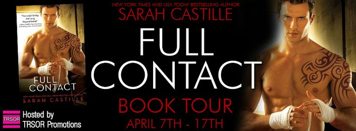 Book Tour: Full Contact by @sarah_castille Meet Ray & Sia! Read an excerpt. Enter giveaway to win GC. http://twinsistersrockinreviews.blogspot.com/2015/04/book-tour-full-contact-by-sarah-castille.html