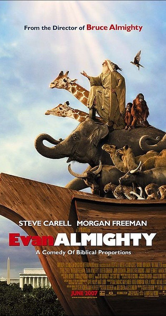 Directed by Tom Shadyac.  With Steve Carell, Morgan Freeman, Lauren Graham, Johnny Simmons. God contacts Congressman Evan Baxter and tells him to build an ark in preparation for a great flood.