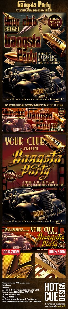Gangsta Party Flyer, Ticket & Facebook Timeline  Gangsta Party Flyer Template it's perfect for your hip hop, urban or rap party. Great for club promotion or single event, this flyer bring the vintage and retro feel in action with some cool renders and gangsta look.