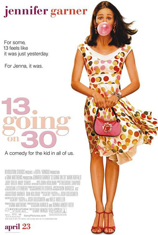 13 going on 30 (2004) A 13 year old girl plays a game on her 13th birthday and wakes up the next day as a 30 year old woman. Jennifer Garner, Mark Ruffalo, Judy Greer...TS comedy