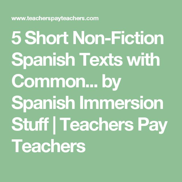 5 Short Non-Fiction Spanish Texts with Common... by Spanish Immersion Stuff | Teachers Pay Teachers