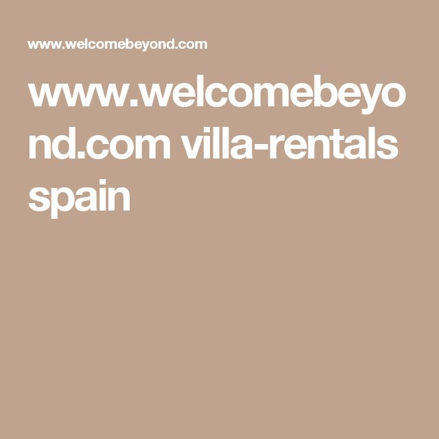 www.welcomebeyond.com villa-rentals spain