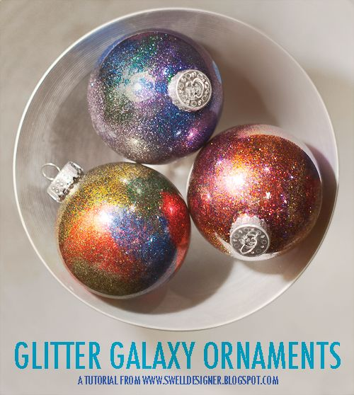diychristmascrafts:    DIY Floor Wax Glitter Galaxy Ornaments Tutorial from The Swell Life here.No messy glue - love this!  *Also check out her other fun and easy DIY ornaments:  melted crayons ornaments here.  glow in the dark ornaments here.