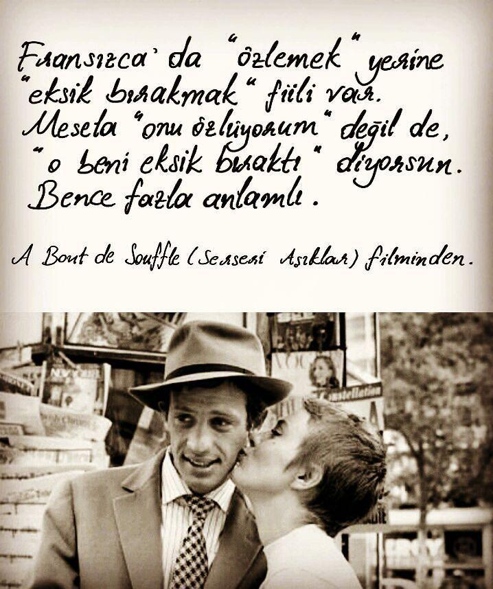 """Fransızca'da """"özlemek"""" yerine eksik bırakmak fiili var. Mesela """"onu özlüyorum"""" değil de """"o beni eksik bıraktı"""" diyorsun. Bence fazla anlamlı. - A Bont de Souffle (Serseri Aşıklar) filminden #sözler #anlamlısözler #güzelsözler #manalısözler #özlüsözler #alıntı #alıntılar #alıntıdır #alıntısözler"""