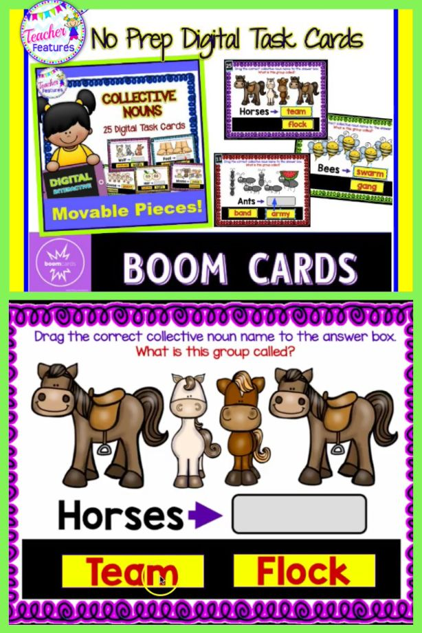 These interactive BOOM Cards include 25 Collective Nouns task cards with drag & drop movable pieces. Students choose the correct Collective Noun. An easy answer to infusing technology into your classroom! This resource is user-friendly and fun! #L.2.1 #Nouns#2ndGrade#SecondGrade#LiteracyCenter#3rdGrade#ThirdGrade#TeacherFeatures#technologyintheclassroom #BoomCards#BoomLearning#digital#commoncore#grammar#wordwork