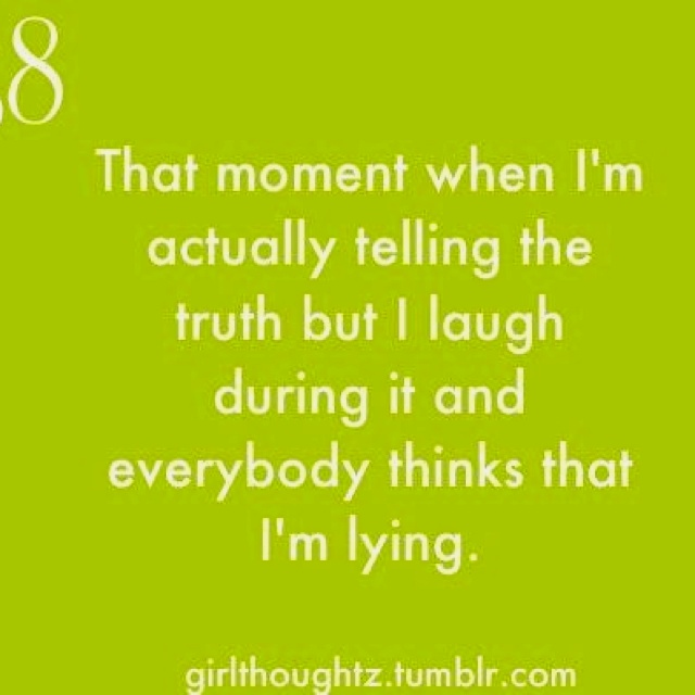:)Funnyness If, Funny Image, Laugh, Lying, Quotes, Relatable Life, True, Funny Stuff, Da Truths