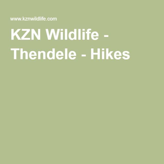 KZN Wildlife - Thendele - Hikes