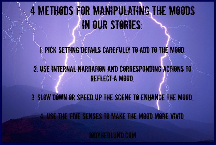 4 Methods For Manipulating the Moods In Our Stories