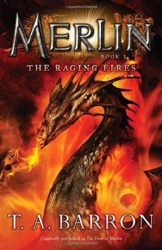 The Raging Fires: Book 3 (Merlin) by T. A. Barron, http://www.amazon.com/dp/0142419214/ref=cm_sw_r_pi_dp_uPoJtb1A8AW25
