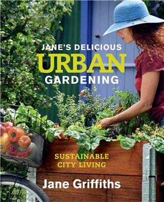Jane Griffiths on Urban Food Gardening