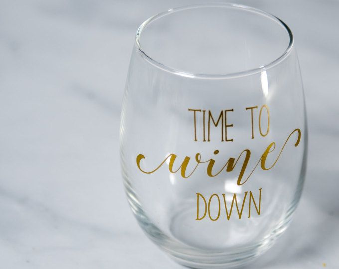 Time To Wine Down Wine Glasses For Moms Mothers Day Gift For Mom Wine Glass Funny Stemless Wine Glasse Mom Wine Glass Gifts For Wine Lovers Funny Wine Glass