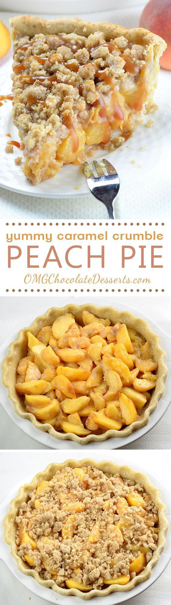 Caramel Crumble Peach Pie Dessert Recipe via OMG Chocolate Desserts - homemade buttery crust packed with sweet juicy peaches and salted caramel sauce, topped with brown sugar cinnamon crumbs. Super easy, crowd-pleaser summer dessert! - Favorite EASY Pies Recipes - Brunch Dessert No-Bake + Bake Musts