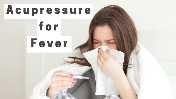Massage Monday #326 – Acupressure Points for Fever