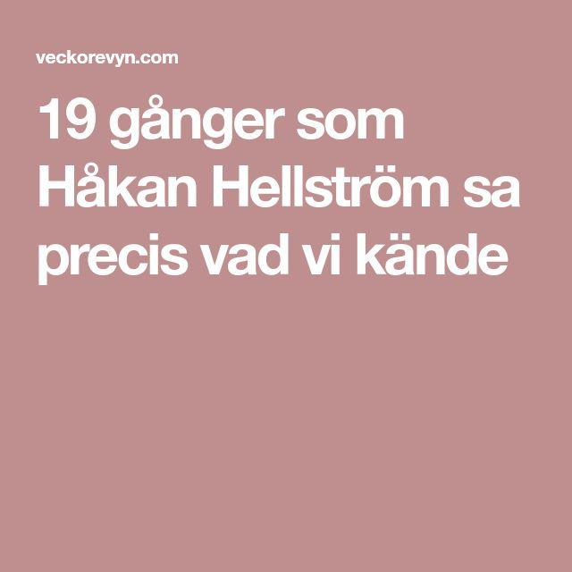 19 gånger som Håkan Hellström sa precis vad vi kände