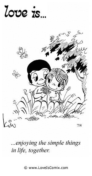 El amor es ... disfrutar de las cosas simples de la vida, juntos.