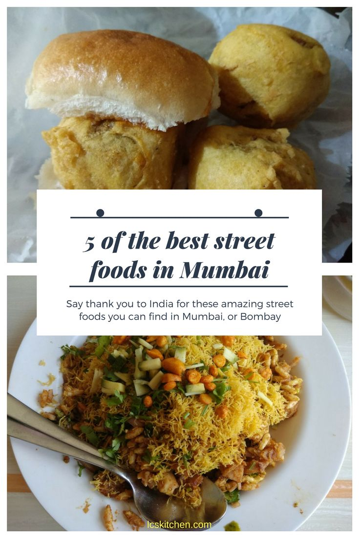 5 OF THE BEST STREET FOODS IN MUMBAI #indianfood #foodtravel #wheretoeat