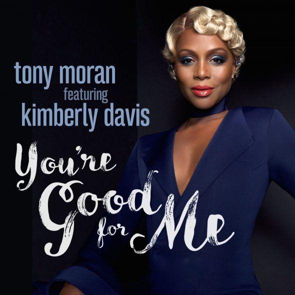 remixes: Tony Moran  Youre Good For Me (feat Kimberly Davis)