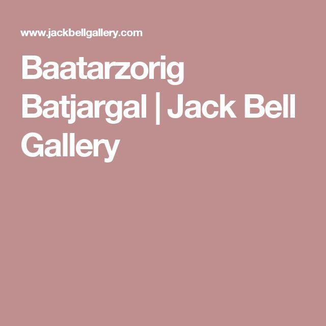 Baatarzorig Batjargal | Jack Bell Gallery