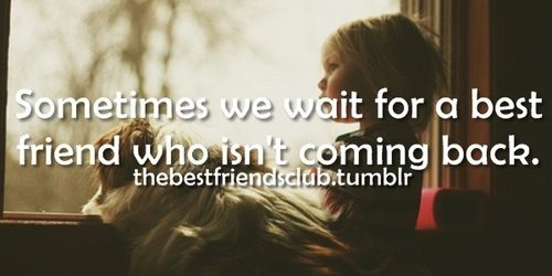 Quotes About Leaving Your Best Friend