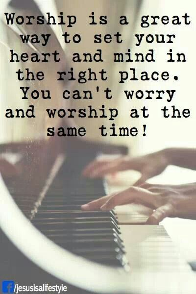 You can't worry & worship at the same time #God #Jesus #worship