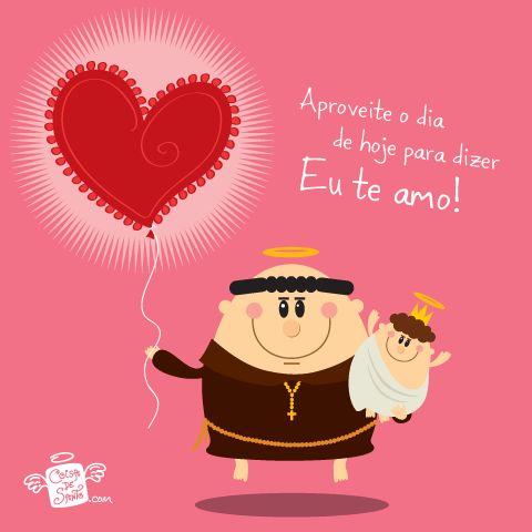 Santo Antônio – Mensagem para dizer eu te amo