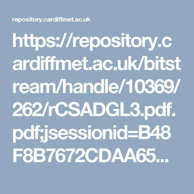 https://repository.cardiffmet.ac.uk/bitstream/handle/10369/262/rCSADGL3.pdf.pdf;jsessionid=B48F8B7672CDAA65B1EF0BBC3DD9CD72?sequence=1#page=22