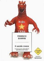 Il secolo cinese - Federico Rampini