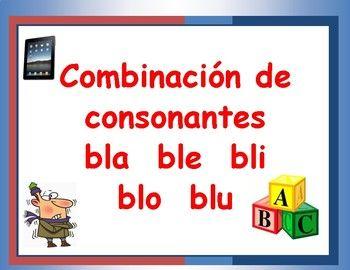 Estas actividades estan disenadas para la practica de la combinacion de consonantes del idioma espanol.  Los estudiantes tendran la oportunidad de familiarizarse  este tipo de combinaciones que se usan en el lenguaje oral.